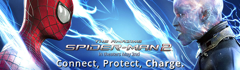 The Amazing Spider-Man 2 In theaters May 2nd. Connect, Protect, Charge.