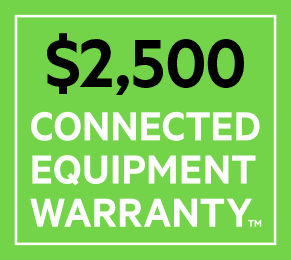 Product is covered by a $2,500 Connected Equipment Warranty.